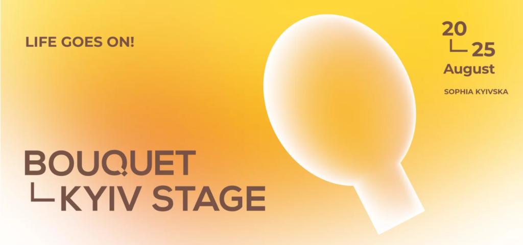 Bouquet Kyiv Stage 2020